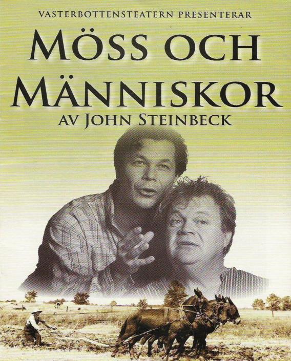 Möss och människor Västerbottensteatern Pär Andersson,Henrik Gustafsson
